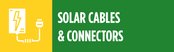SOLAR CABLES and CONNECTORS